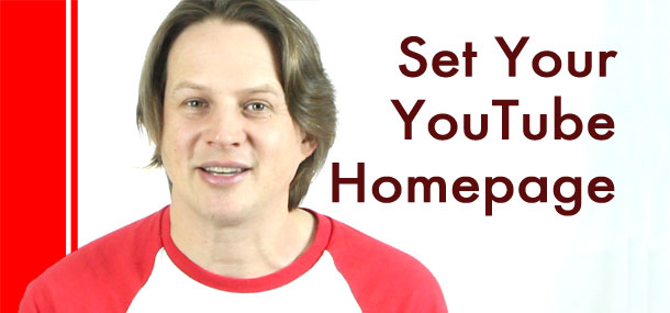 How to set a YouTube homepage