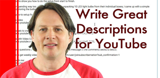Write great descriptions for YouTube