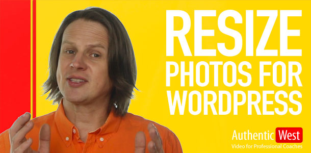 How to Resize Photos for WordPress