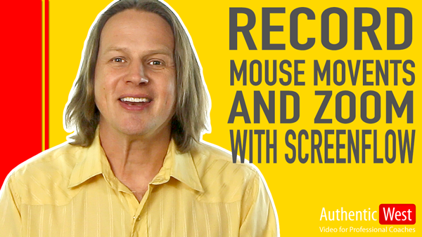 How To Record Mouse Movement and Zoom In with ScreenFlow